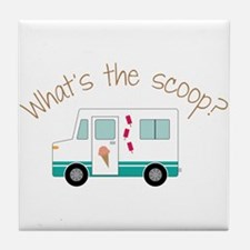 What's The Scoope? Tile Coaster