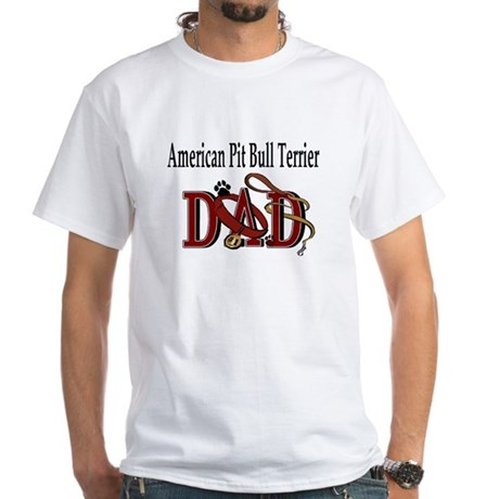 American Pit Bull Terrier Dad White T-shirt