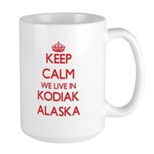 Keep calm we live in Kodiak Alaska Mugs