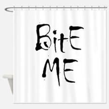 BITE ME Shower Curtain