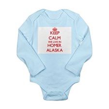 Keep calm we live in Homer Alaska Body Suit