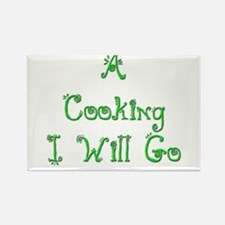 A Cooking I Will Go 1 Rectangle Magnet