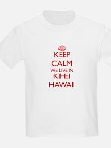 Keep calm we live in Kihei Hawaii T-Shirt