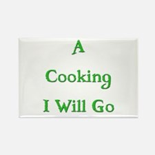 A Cooking I Will Go 4 Rectangle Magnet