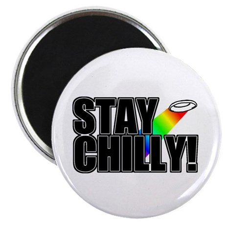 Stay Chilly! Magnet