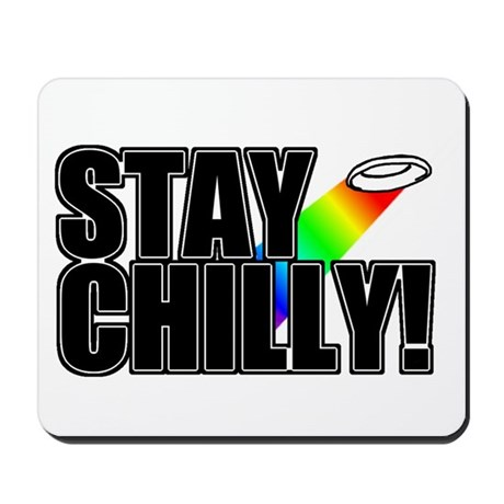 Stay Chilly! Mousepad