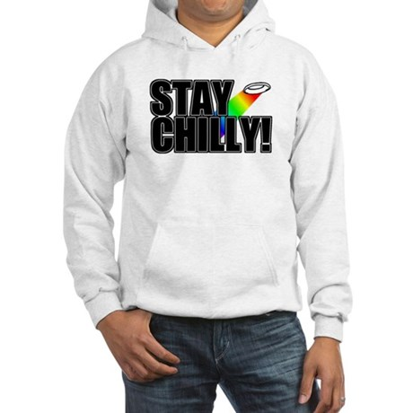 Stay Chilly! Hooded Sweatshirt