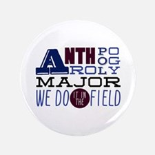 """In The Field 3.5"""" Button"""