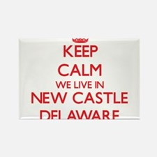 Keep calm we live in New Castle Delaware Magnets