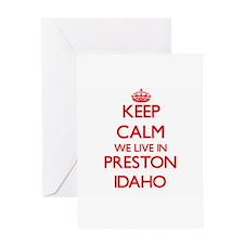 Keep calm we live in Preston Idaho Greeting Cards