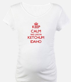 Keep calm we live in Ketchum Ida Shirt