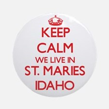Keep calm we live in St. Maries I Ornament (Round)