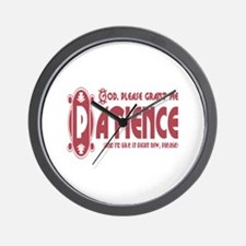 Grant Patience Now Wall Clock
