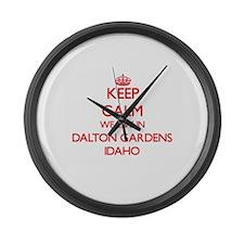 Keep calm we live in Dalton Garde Large Wall Clock