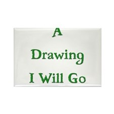 A Drawing I Will Go 1 Rectangle Magnet