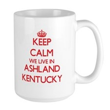 Keep calm we live in Ashland Kentucky Mugs