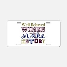 Well Behaved Aluminum License Plate