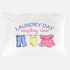 LAUNDRY DAY Pillow Case