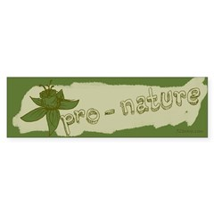 Pro-Nature Bumper Bumper Sticker