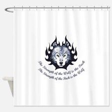 STRENGTH OF THE WOLF Shower Curtain