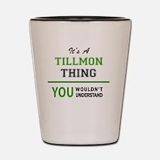 Unique Tillmon Shot Glass