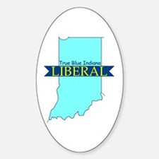 True Blue Indiana LIBERAL Oval Decal