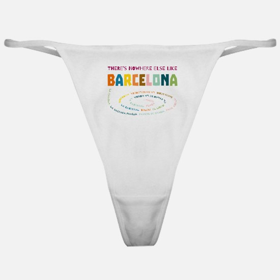 There's nowhere else like Barcelona Classic Thong
