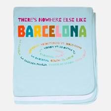 There's nowhere else like Barcelona baby blanket