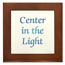 Center in the Light Framed Tile