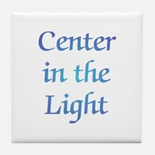 Center in the Light Tile Coaster