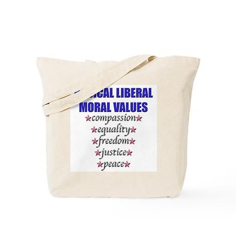 Liberal Moral Values Tote Bag