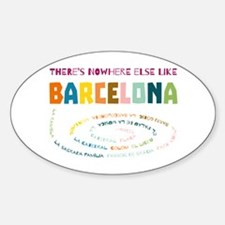 There's nowhere else like Barcelona Decal