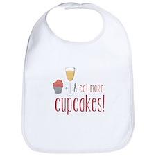 Eat more cupcakes Bib