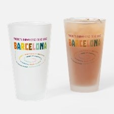 There's nowhere else like Barcelona Drinking Glass
