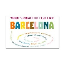 There's nowhere else like Barce Car Magnet 20 x 12