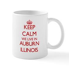 Keep calm we live in Auburn Illinois Mugs