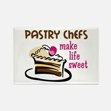 PASTRY CHEFS MAKE LIFE SWEET Magnets
