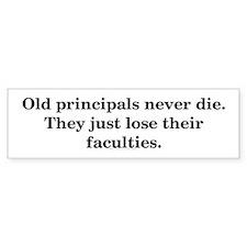 Old Principals Bumper Bumper Sticker