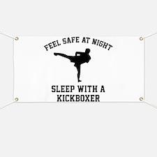 Sleep With A Kickboxer Banner