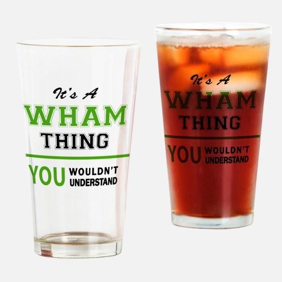 Cute Wham Drinking Glass