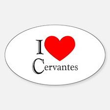 I Love Cervantes Oval Decal
