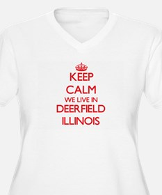Keep calm we live in Deerfield I Plus Size T-Shirt