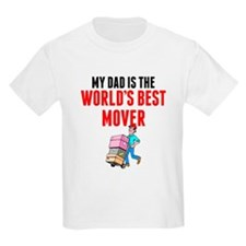 My Dad Is The Worlds Best Mover T-Shirt