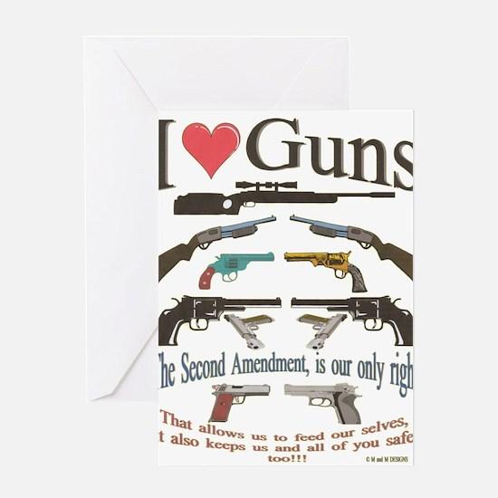 i love guns 2 main2.png Greeting Cards