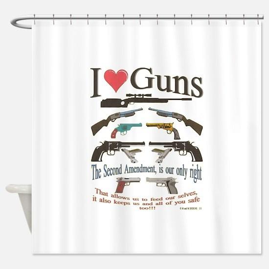 i love guns 2 main2.png Shower Curtain