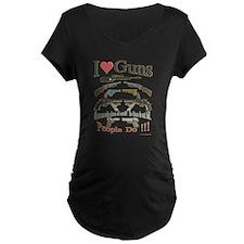I love guns1.png Maternity T-Shirt