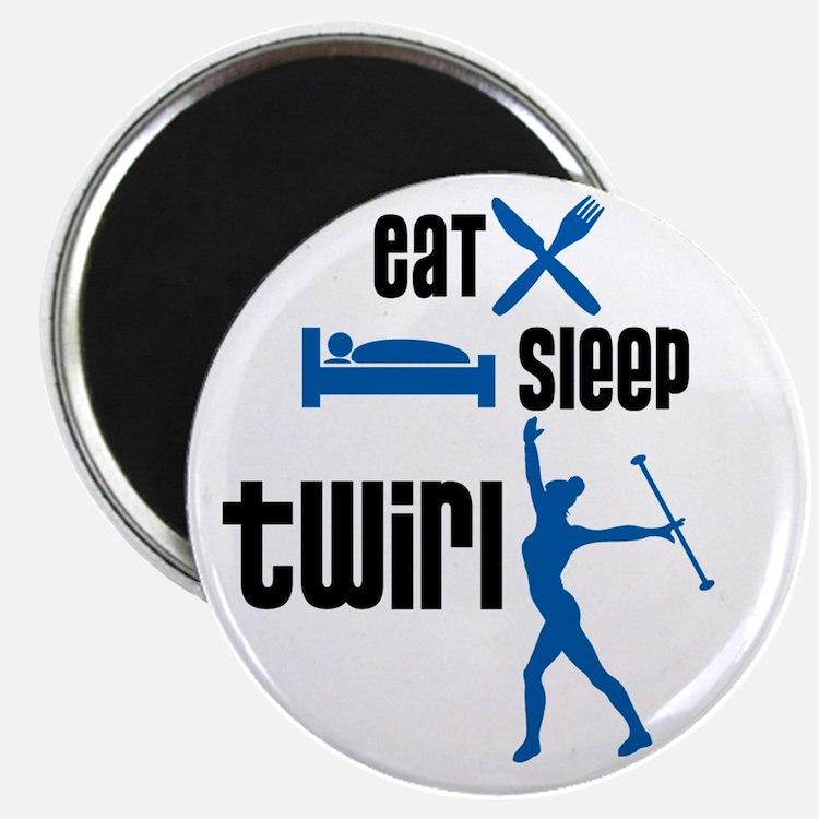 Eat Sleep Twirl (Blue) Magnet