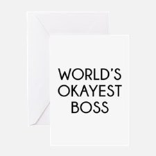 World's Okayest Boss Greeting Card