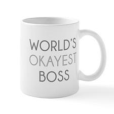 World's Okayest Boss Small Mugs