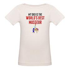 My Dad Is The Worlds Best Masseur T-Shirt
